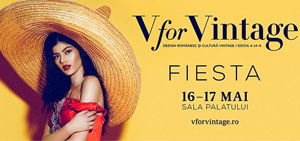 V for Vintage te invită la Fiesta!